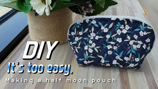 How to make a poich | Making a half moon pouch #DIY Zippered #Pouch
