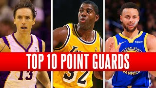 TOP 10 GREATEST POINT GUARDS OF ALL-TIME