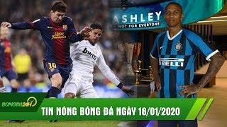 TIN NÓNG BÓNG ĐÁ 18/1: Ashley Young CHÍNH THỨC gia nhập Inter, Varane tiết lộ cách để ngăn cản Messi