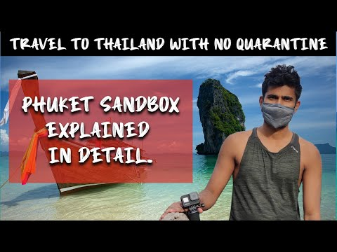 PHUKET SANDBOX - TRAVEL TO THAILAND WITH NO QUARANTINE