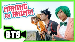 Making an Anime! (BTS)