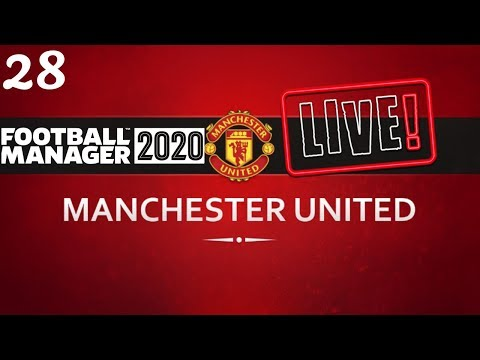 FM20 Manchester United Career Mode | Fixing Man United Ep28 | Football Manager 2020 Stream Replay