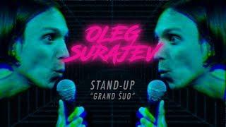 (N-18) OLEG SURAJEV STAND-UP: GRAND ŠUO (2019)