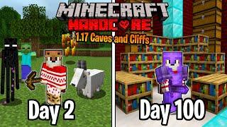 I Survived 100 Days in 1.17 HARDCORE Minecraft