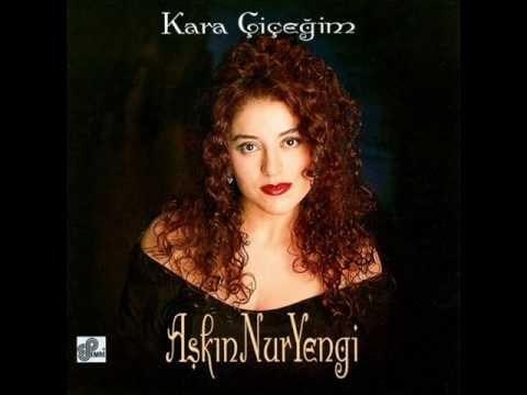 Aşkın Nur Yengi - Kara Çiçeğim (1994)