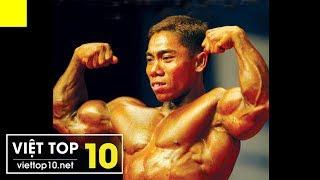 Top 5 Lực Sĩ Thể Hình Nổi Tiếng Nhất Việt Nam