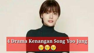 4 Drama Kenangan Song Yoo Jung