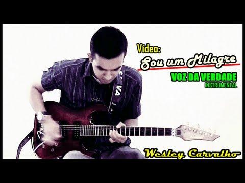 Baixar Sou um milagre - Voz da Verdade - solo Wesley Carvalho