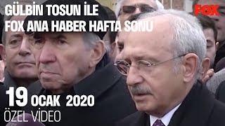 Rahşan Ecevit'e veda! 19 Ocak 2020 Gülbin Tosun ile FOX Ana Haber Hafta Sonu