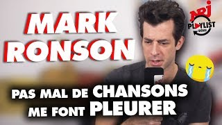 LA chanson qui fait pleurer Mark Ronson ! - Playlist idéale #NRJ