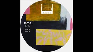 D.Y.A - Lite (Edit A) (SL006)