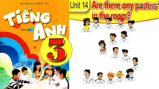 Tiếng Anh Lớp 3: UNIT 14 ARE THERE ANY POSTERS IN THE ROOM - FullHD 1080P