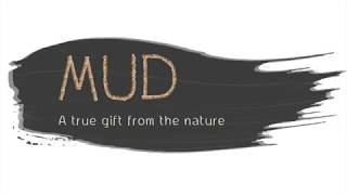 MUD A True Gift From The Nature