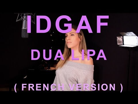 IDGAF ( FRENCH VERSION ) DUA LIPA ( SARA'H COVER )