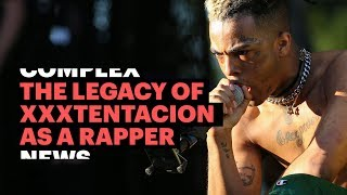 The Legacy of XXXTentacion as a Rapper