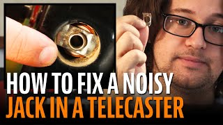 Watch the Trade Secrets Video, How to Fix a Noisy Jack in a Telecaster