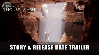 House of Ashes Story Trailer