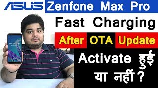 Asus Zenfone Max Pro Fast Charging Test After OTA Update  - Fast vs Normal Charger Test  in Hindi