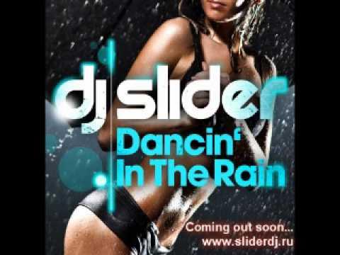 DJ Slider - Dancin In The Rain (Radio Edit)