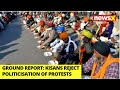 Kisans Reject Politicisation Of Protests | NewsX Ground Report | NewsX