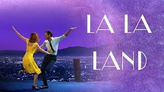 La La Land - The Reality of Dreams
