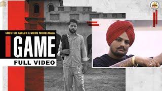 GAME  (Full Video)  Shooter Kahlon | Sidhu Moose Wala | Hunny PK Films | Gold Media | 5911 Records