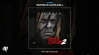 Lil Keed -  Freak ft Persona [Trapped In Cleveland 2]