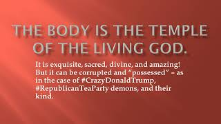The body is the temple of the Living God