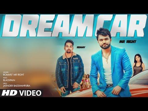 Dream Car: Rommy, Mr Right (Full Song) Blackpain - Jatinder Badshahpuria