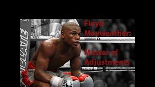 Floyd Mayweather: Master of Adjustments