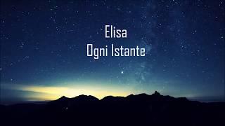 Elisa - Ogni Istante (Testo/Lyrics)