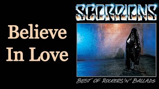 Believe In Love - Scorpions [Remastered]