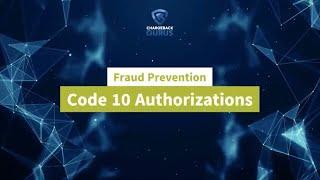 Code 10 Authorizations