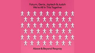 Fatum, Genix, Jaytech & Judah - We're All In This Together (Above & Beyond Extended Respray)