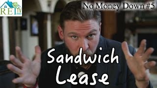 What Is a Sandwich Lease - No Money Down #5