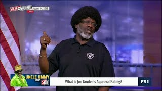 SPEAK for YOURSELF   Uncle Jimmy on: What is Jon Gruden's Approval Rating?