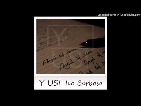 Baixar Y US! feat. Ivo Barbosa - Angel of mine
