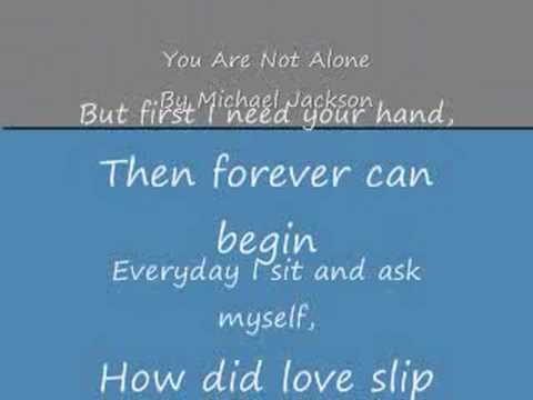 Baixar You Are Not Alone By Michael Jackson (with lyrics)