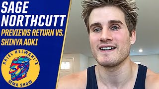 Sage Northcutt discusses fighting Shinya Aoki after 2-year layoff | Ariel Helwani's MMA Show