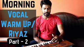 How To Warm Up Your Voice In the Morning | Best Morning Vocal Warm Up Part - 2