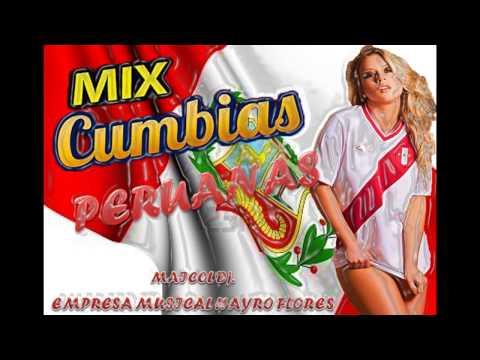 MIX DE CUMBIAS PERUANAS EXITOS BAILABLES 2014 MAICOL Dj EMPRESA MUSICAL HAYRO FLORES