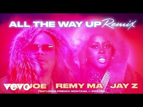 Fat Joe, Remy Ma, JAY Z - All The Way Up (Remix) (Audio) ft. French Montana, Infared