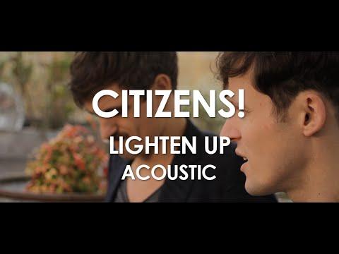 Citizens! - Lighten Up - Acoustic [ Live in Paris ]