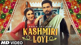 Kashmiri Loyi – Geeta Zaildar Video HD