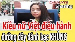 Kiều n,ữ Việt điều h,à,nh đ,ư,ờ,ng d,â,y đ,á,nh b,ạ,c KH,Ủ,NG  - Donate Sharing