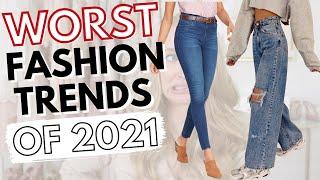 What I'm NOT Wearing in 2021 💗WORST Fashion Trends of 2021 (Millennials vs Gen Z?)