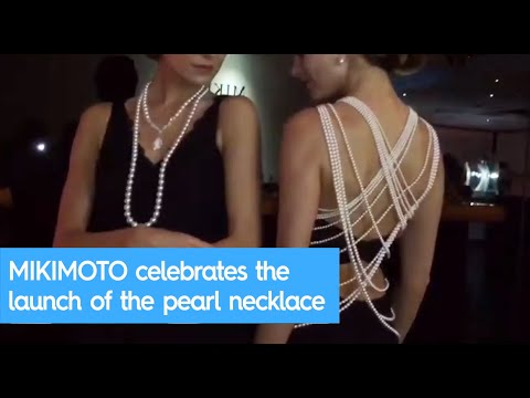 MIKIMOTO celebrates the launch of the pearl necklace