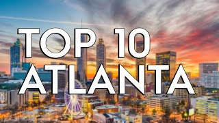 ✅ TOP 10: Things To Do In Atlanta