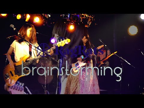RagRats『brainstorming』-LIVE VIDEO-