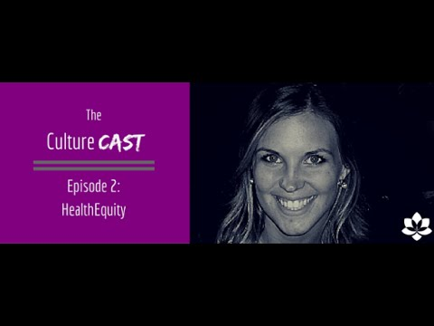 CultureCast #2: HealthEquity - Purple People & How to Hire for Culture Match